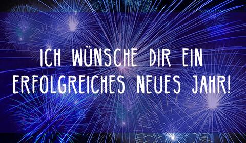 Ich wünsche Dir ein erfolgreiches Neues Jahr!